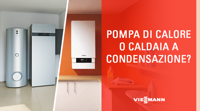 pompa di calore o caldaia a condensazione?