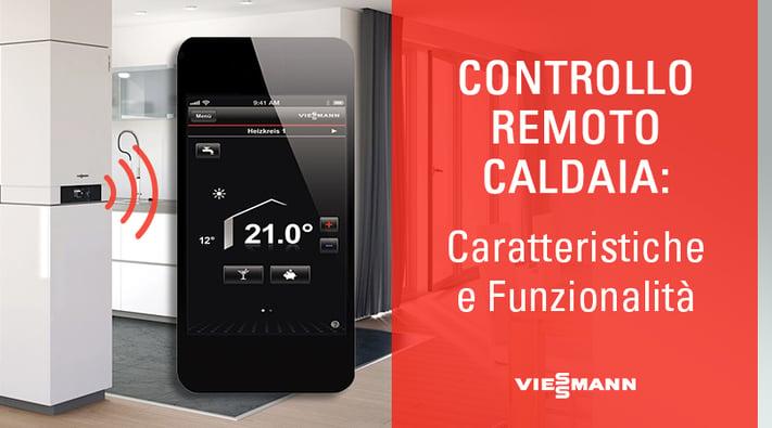 Controllo remoto caldaia caratteristiche e funzionalit for Controllo caldaia obbligatorio 2016