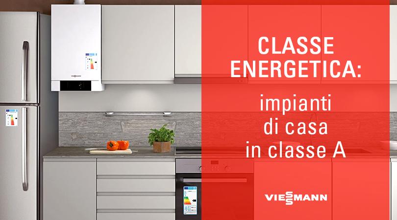Classe energetica: impianti di casa in classe A