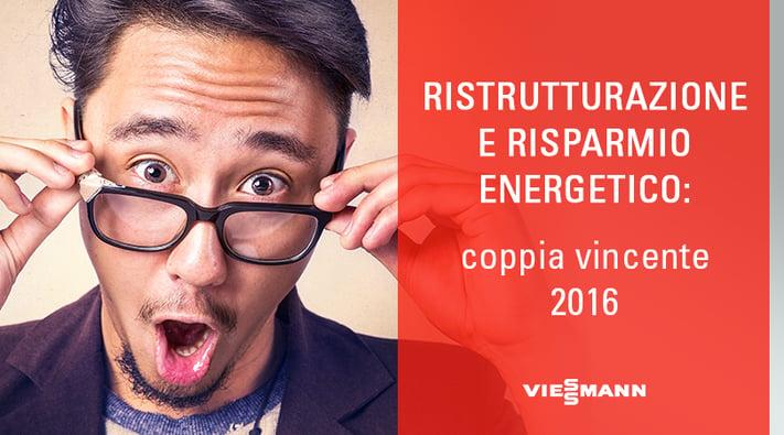 Ristrutturazione e Risparmio Energetico: coppia vincente 2016