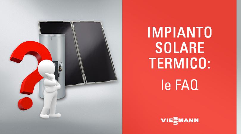 Impianto Solare Termico: le FAQ
