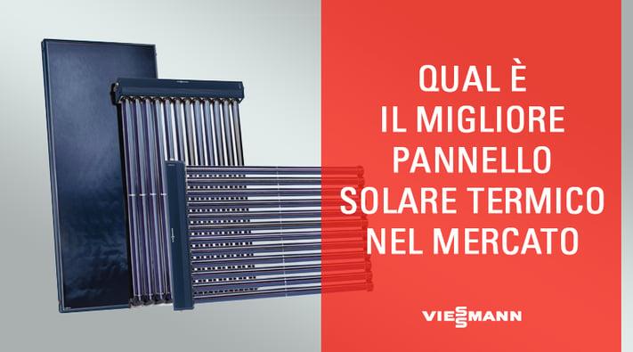 Miglior Pannello Solare Termico : Qual è il miglior pannello solare termico nel mercato