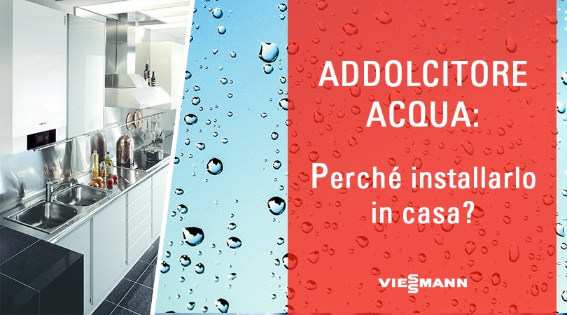 Risparmio energetico e riscaldamento efficiente acqua calda sanitaria - Addolcitore acqua casa ...
